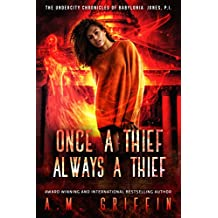 Once a Thief, Always a Thief (The Undercity Chronicles of Babylonia Jones, P.I. Book 3)