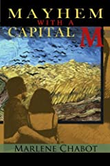 Mayhem With a Capital M by Marlene Chabot (2011-06-27) Paperback