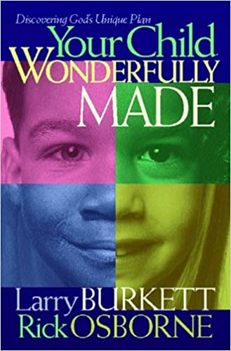 Your Child: Wonderfully Made: Parenting from Gods Blueprint for You and Your Child