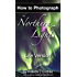 How to Photograph the Northern Lights - Lite Version