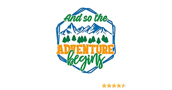 MKS1311 One 5.5 Inch Decal Car Truck Van SUV Window Wall Cup Laptop More Shiz and So The Adventure Begins Vinyl Decal Sticker