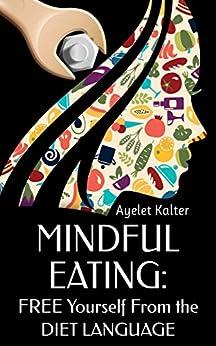 Mindful Eating Free Yourself Language ebook