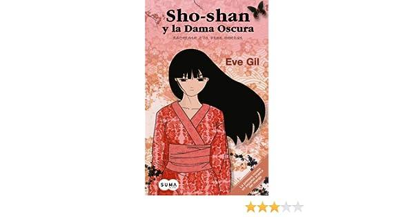 Sho-shan y la Dama Oscura (Spanish Edition): Eve Gil ...