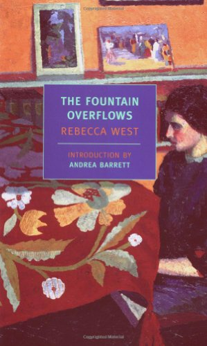 The Fountain Overflows by Rebecca West