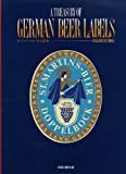 Treasury of German Beer Labels, Masahiro Matsunaga, 4568501083