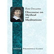 Discourse on Method and Meditations (Dover Philosophical Classics)