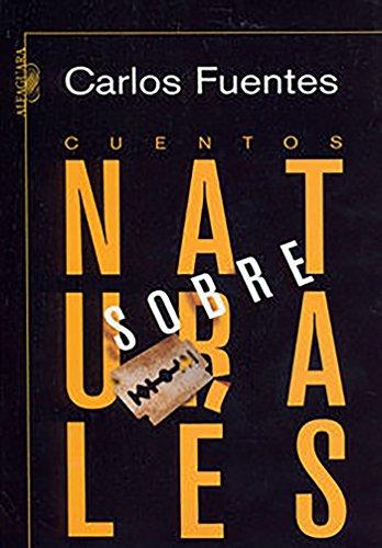 Cuentos sobrenaturales (Spanish Edition) [Carlos Fuentes] (Tapa Blanda)