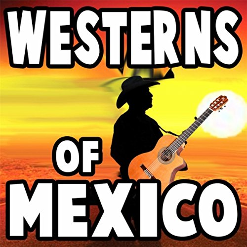 Westerns of Mexico (Western Digital Stock)