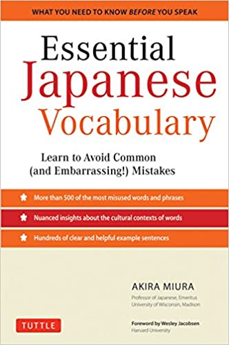 Essential Japanese Vocabulary: Learn To Avoid Common (and Embarrassing!) Mistakes Descargar Epub Gratis