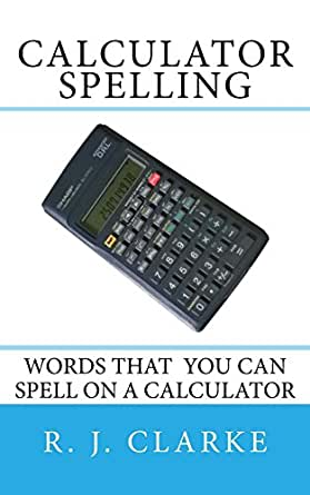 what words can you spell with calculator spelling words that you can spell on a 773