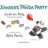 Xander's Panda Party by Park, Linda Sue (2013) Hardcover