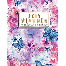 2019 Planner Weekly And Monthly: Butterfly Floral Watercolor Cover, 12 Month and Weekly Daily Agenda Calendar Journal Notebook, 52 Week Monday To Sunday 8AM To 9PM Hourly Appointment Book, Executive Planner and Organizer, Monthly Self Care Goals, Therapist Planner  (Volume 5)