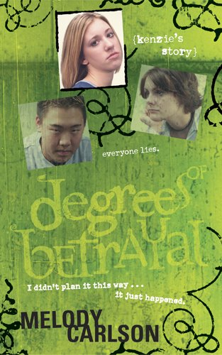 Degrees of Betrayal: Kenzie's Story