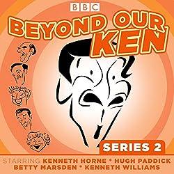 Beyond Our Ken, Series 2