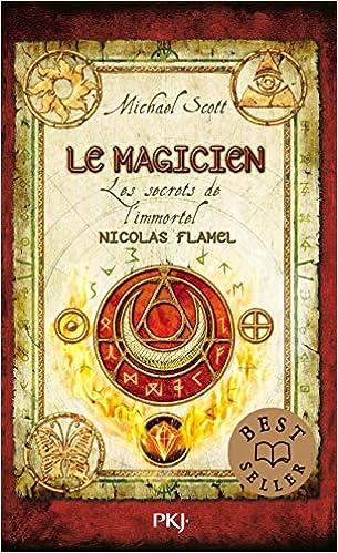Les secrets de l'immortel Nicolas Flamel - Tome 02 (02)