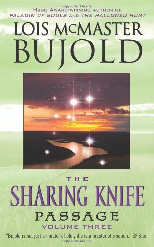 - The Sharing Knife, Volume Three: Passage (The Wide Green World Series Book 3)