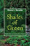 Shades of Green, Diana L. Revelle, 1451557981