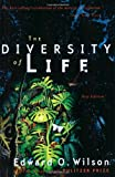 The Diversity of Life, Edward O. Wilson, 0393319407