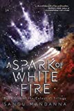 Image of A Spark of White Fire (The Celestial Trilogy)