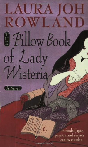 The Pillow Book of Lady Wisteria (Sano Ichiro Novels)