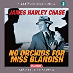 No Orchids for Miss Blandish | James Hadley Chase