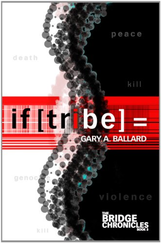 if [tribe] = (The Bridge Chronicles Book 3)