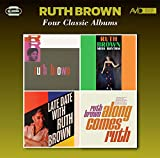 Four Classic Albums (Rock & Roll/Miss Rhythm/Late Date With Ruth Brown/Along Comes Ruth)/Ruth Brown