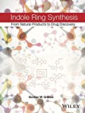 img - for Indole Ring Synthesis: From Natural Products to Drug Discovery book / textbook / text book
