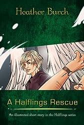A Halflings Rescue (The Halflings Series)