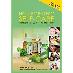 Homeopathic Self-Care: The Quick and Easy Guide for the Whole Family