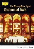 The Metropolitan Opera: Centennial Gala offers