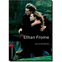 Oxford Bookworms Library: Ethan Frome: Level 3: 1000-Word Vocabulary (Oxford Bookworms Library: Stage 3)