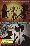 The Year of Living Dangerously by  Christopher J. Koch in stock, buy online here