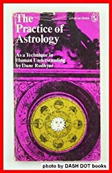 Rudhyar Dane : Practice of Astrology (Pelican)