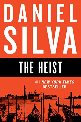 The Heist: A Novel (Gabriel Allon Series Book 14) (Spring 5 Piece Place)