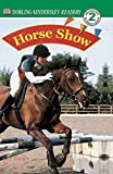 img - for DK Readers: Horse Show (DK Readers: Level 2) by Kate Hayden (2001-01-26) book / textbook / text book