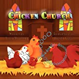 Chicken Church, Robin Mattingly, 1456009621