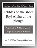 img - for Pebbles on the shore [by] Alpha of the plough book / textbook / text book