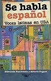 Se habla español (Spanish Edition), Edmundo Paz Soldán, 1581056761