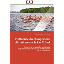 INFLUENCE DU CHANGEMENT CLIMATIQUE SUR LE LAC TCHAD (L')