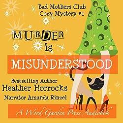 Murder Is Misunderstood