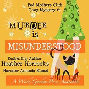Murder Is Misunderstood Audiobook