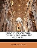 Kirchengeschichte, Johann Adam Möhler, 1144697271