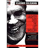img - for [(Laughter Over My Left Shoulder)] [Author: Vladimir Soloukhin] published on (April, 2000) book / textbook / text book