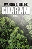 Guarani, Warren Gillies, 0595405495