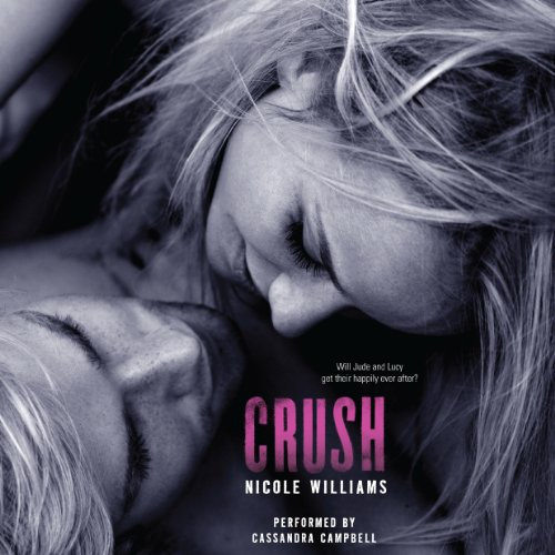Crush: Crash Trilogy, Book 3