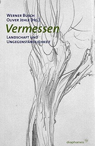 Vermessen: Landschaft und Ungegenständlichkeit (hors série)