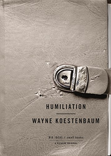 Humiliation (BIG IDEAS//small books)
