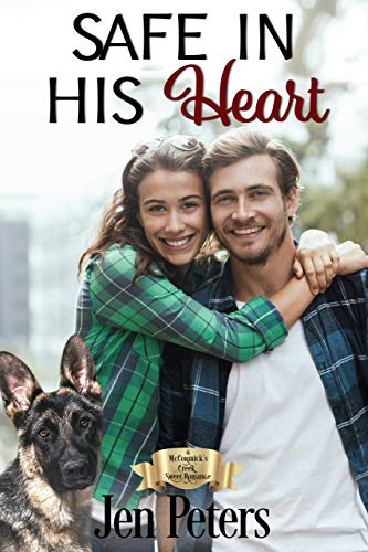 Safe in His Heart: A McCormick's Creek Sweet Romance by [Peters, Jen]