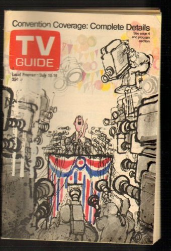 1976 Guide Tv - TV Guide July 10-16, 1976 (Convention Coverage: Complete Details; Wayne Rogers of City of Angels; How Spontaneous Are Those Celebrity Game Shows?, Volume 24, No. 28, Issue #1215)